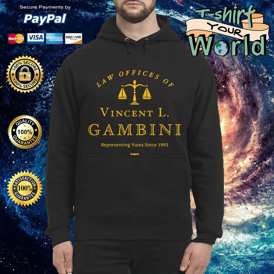Law of offices of vincent l gambini representing yutes 1992 Hoodie