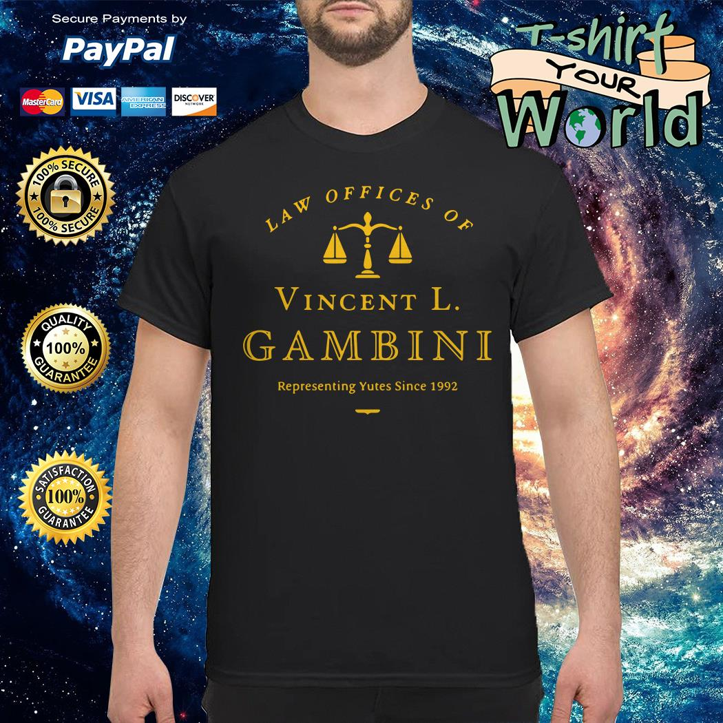 Law of offices of vincent l gambini representing yutes 1992 shirt