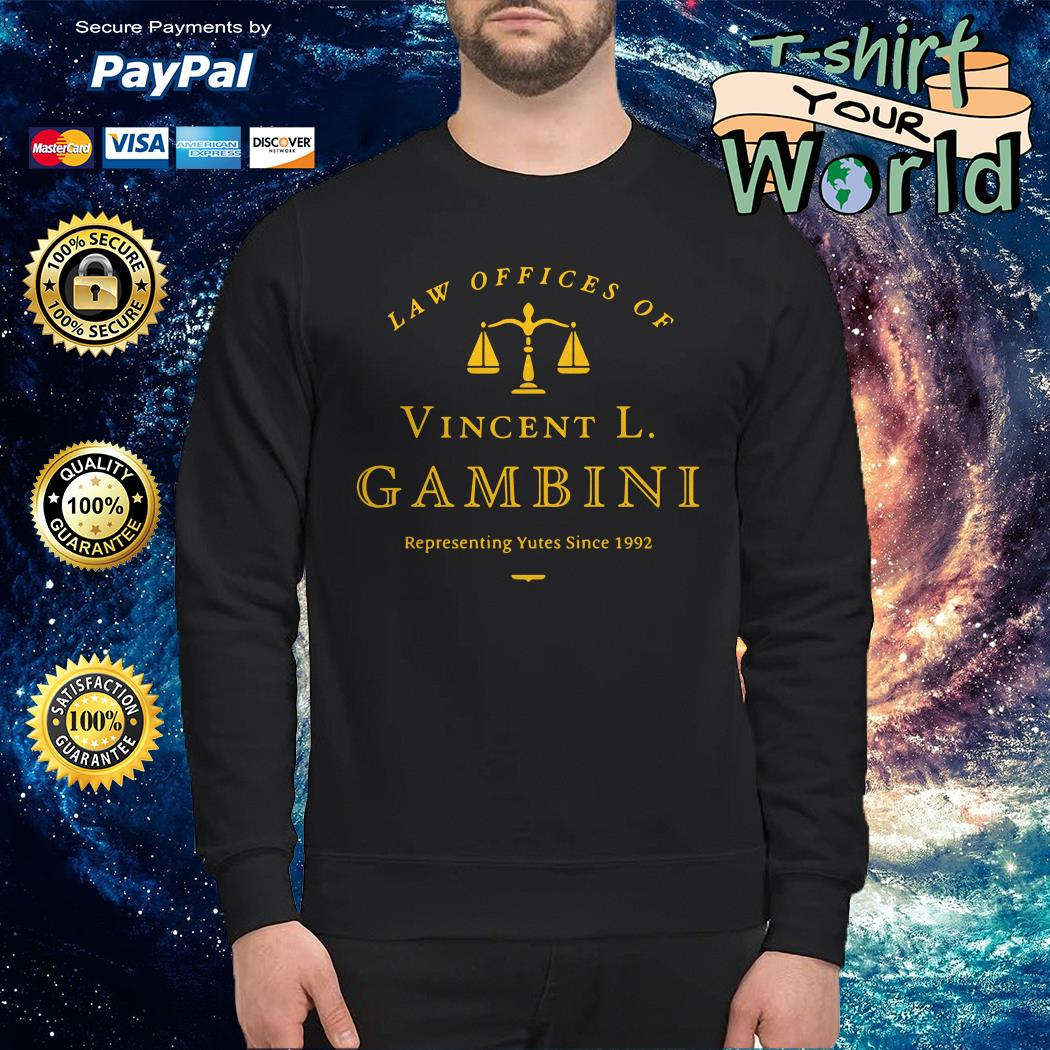 Law of offices of vincent l gambini representing yutes 1992 Sweater