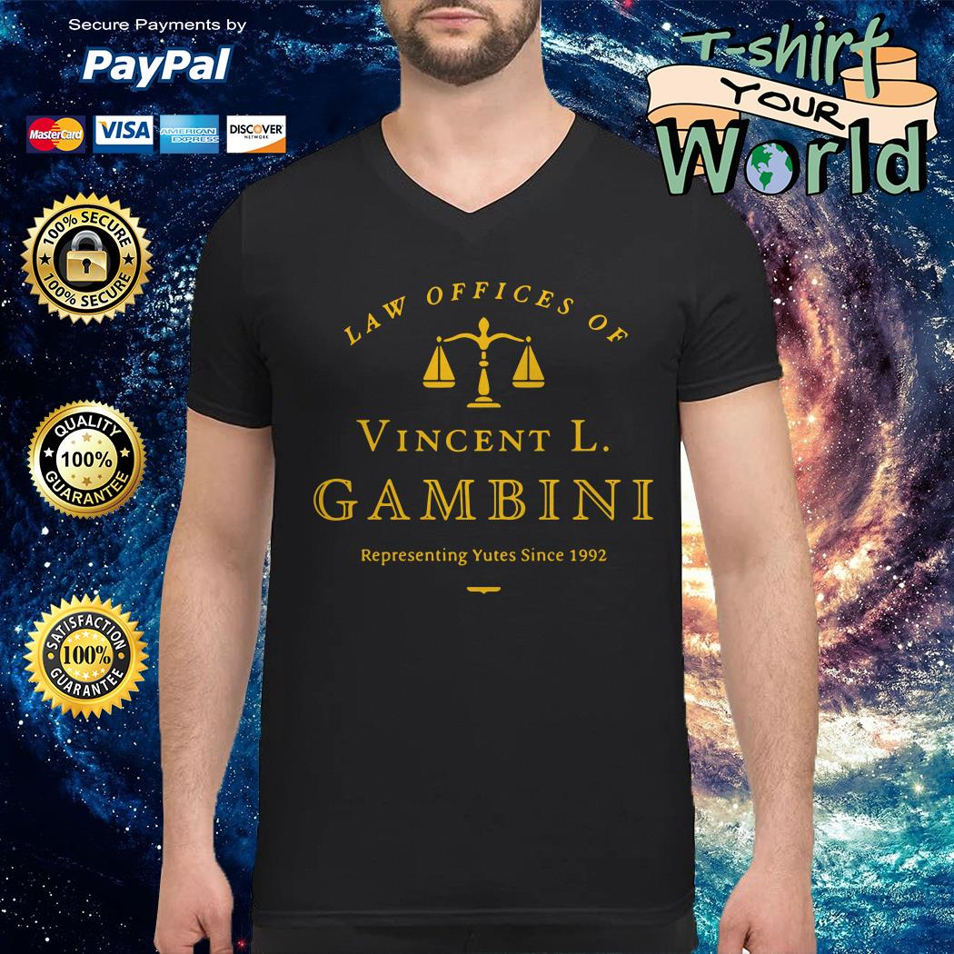 Law of offices of vincent l gambini representing yutes 1992 V-neck t-shirt