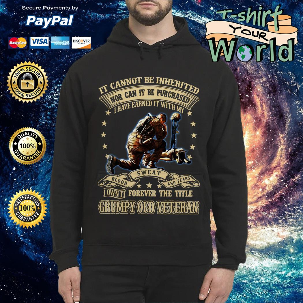 Not can it be Purchased forever the title Grumpy old Veteran Hoodie