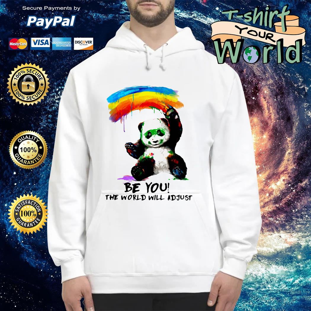Panda with watercolor be you the world will adjust Hoodie