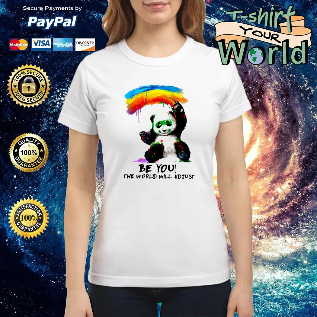 Panda with watercolor be you the world will adjust Ladies tee