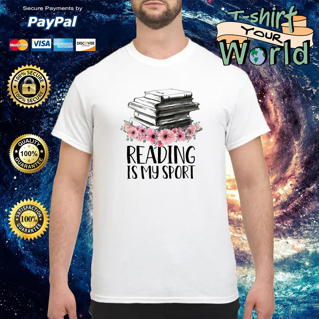 Reading is my sport shirt