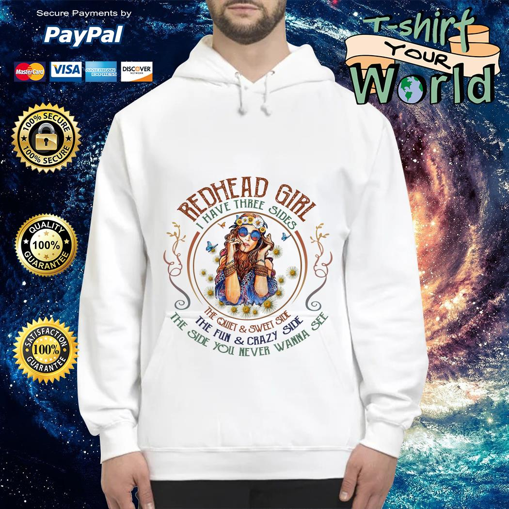Redhead girl I have three sides Hoodie