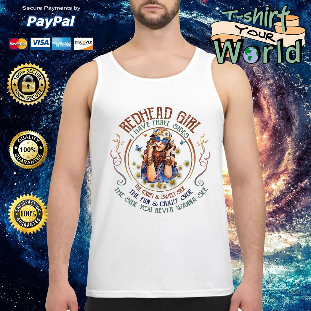 Redhead girl I have three sides Tank top