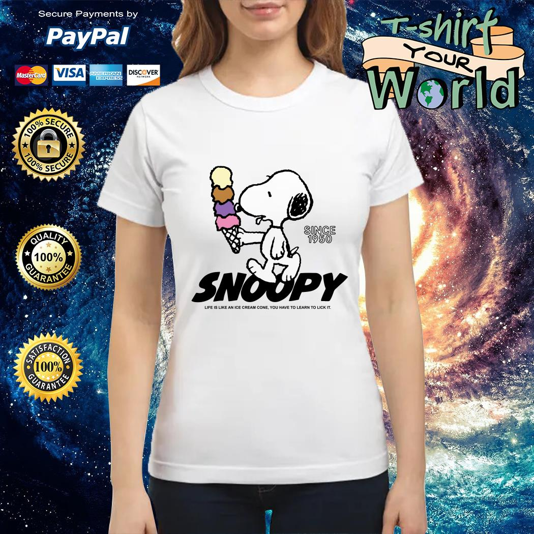 Snoopy life is like an ice cream cone you have to learn to lick it Ladies tee