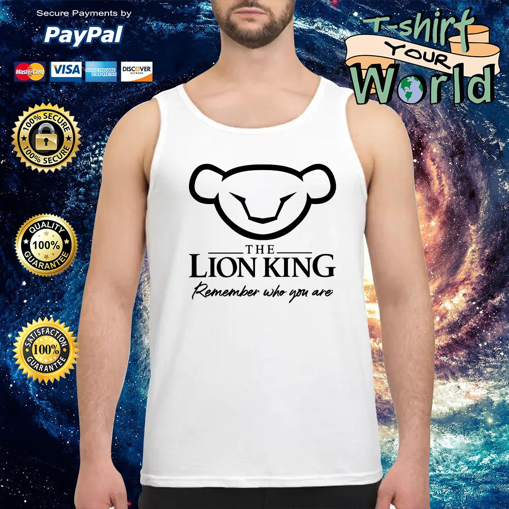 The Lion King 2019 Simba Remember who you are Tank top