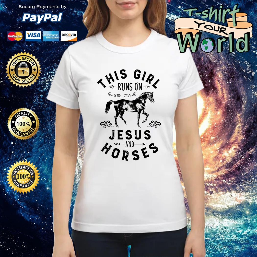 This Girl Runs On Jesus And Horses Ladies tee
