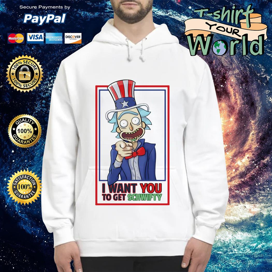 Uncle Rick I want You to get schwifty Hoodie