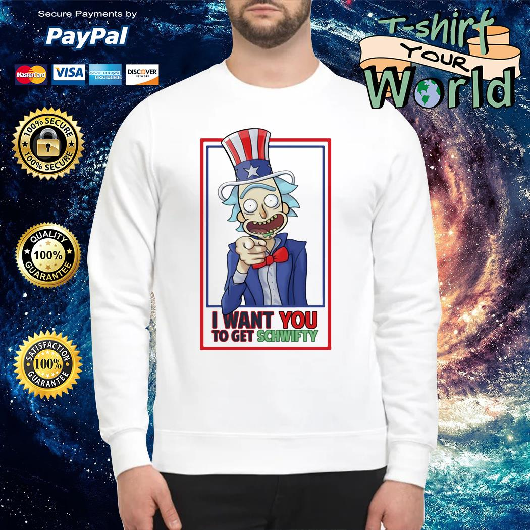 Uncle Rick I want You to get schwifty Sweater