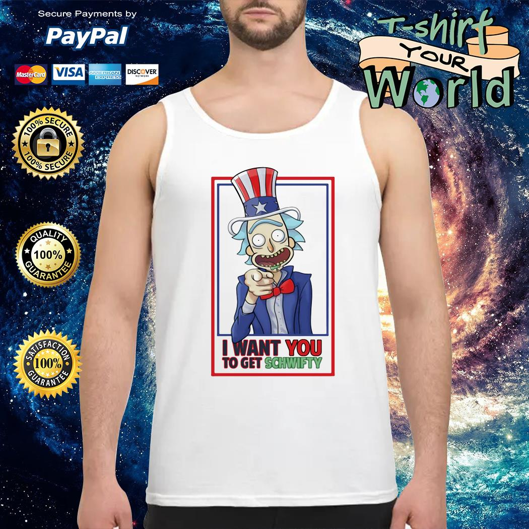 Uncle Rick I want You to get schwifty Tank top