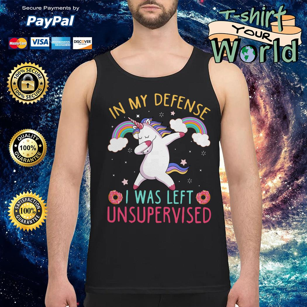 Unicorn in my defense i was left unsupervised Tank top