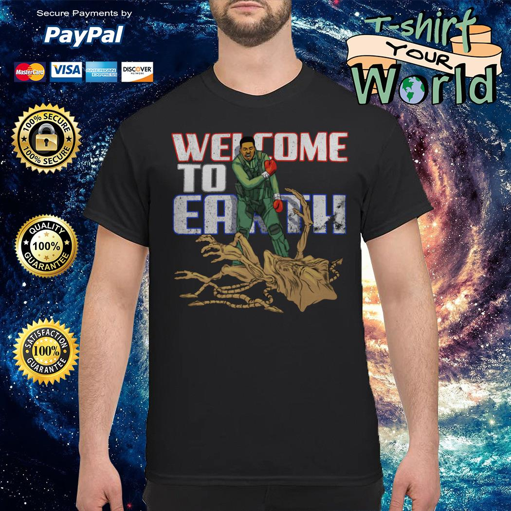 Welcome to earth Alien shirt