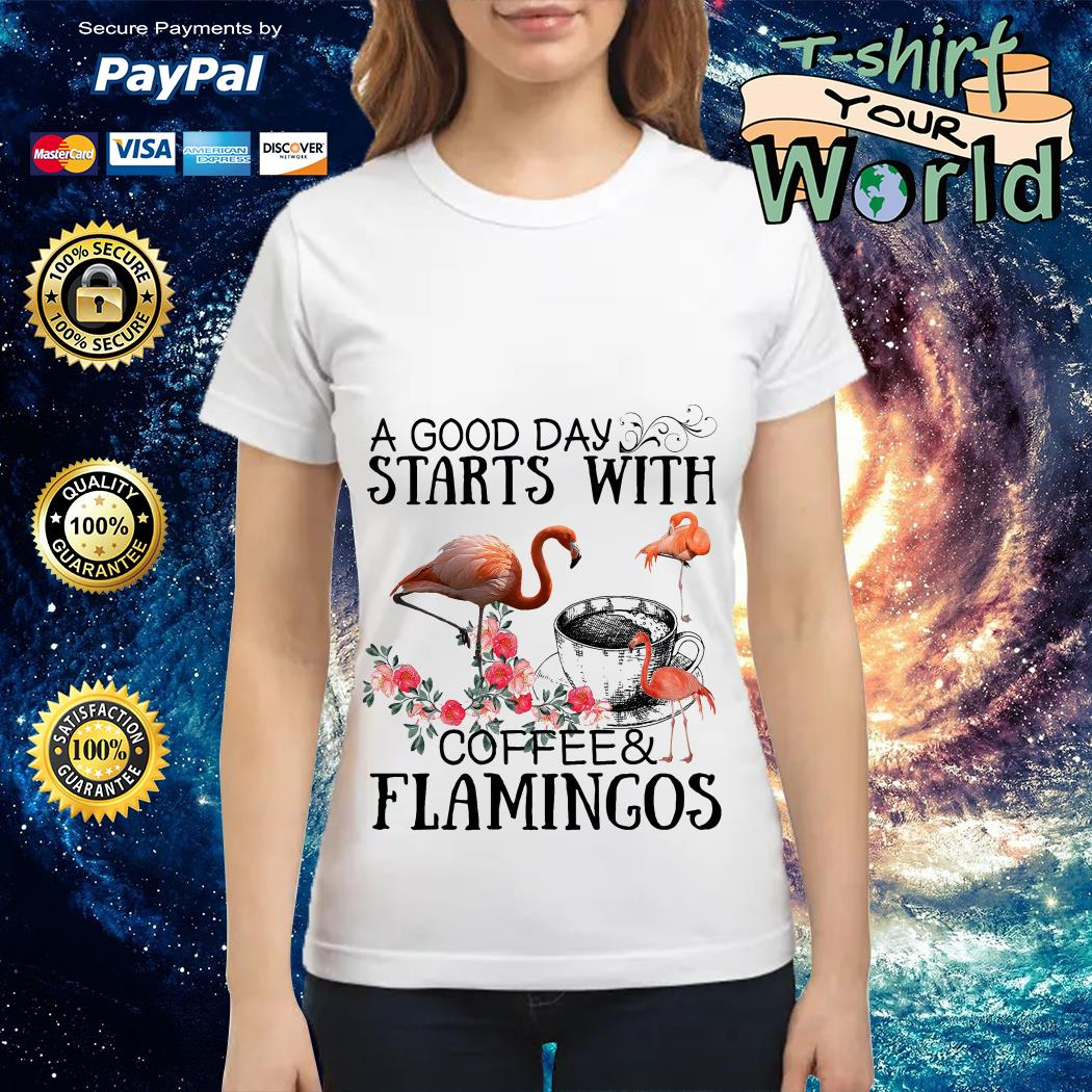 A good Day Starts with coffee Flamingos Ladies tee