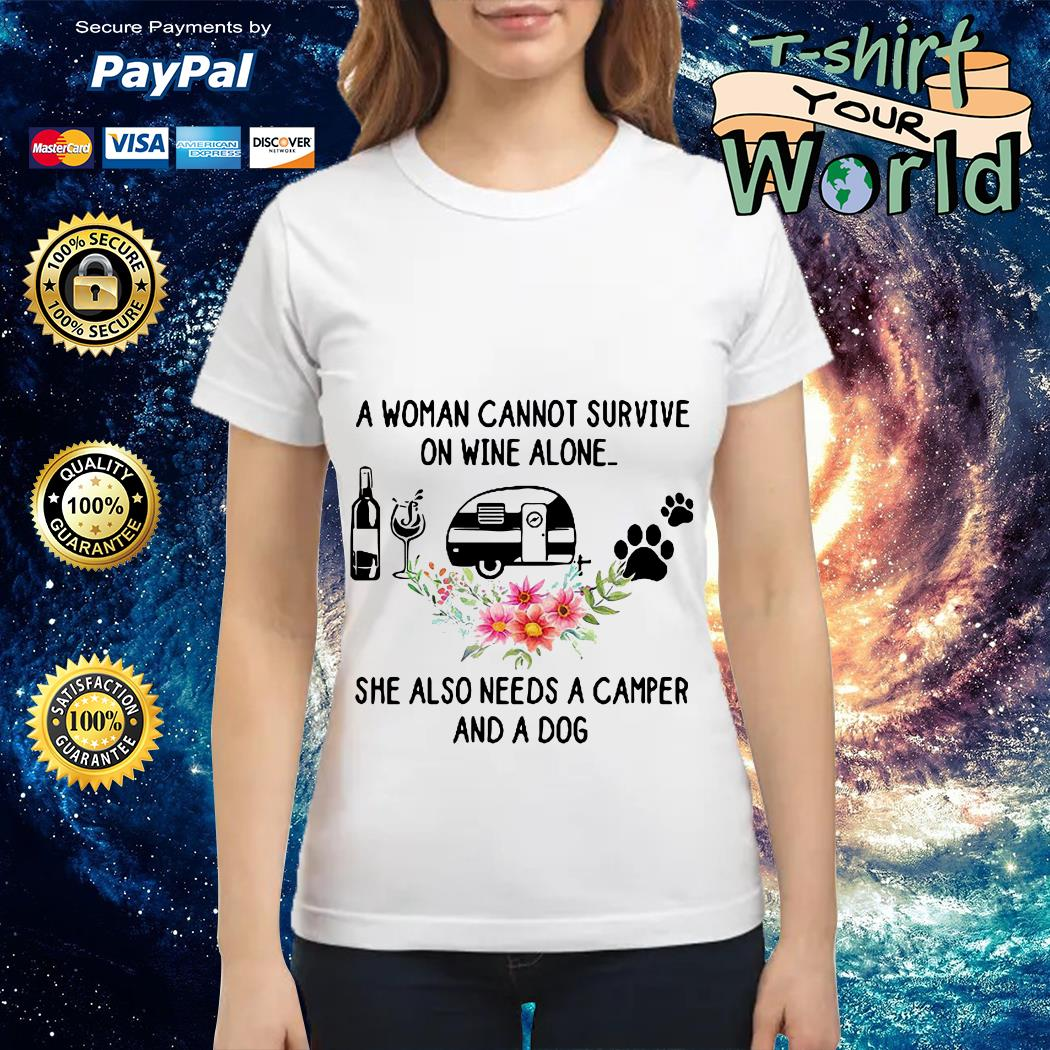 A woman cannot survive on wine alone she also needs a camper Ladies tee