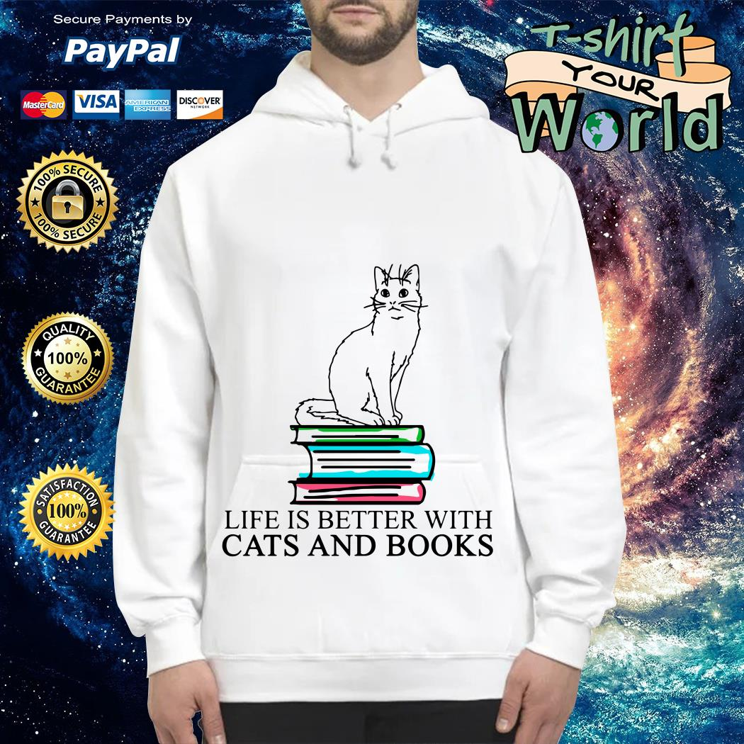 Book life is better with Cats and Books Hoodie