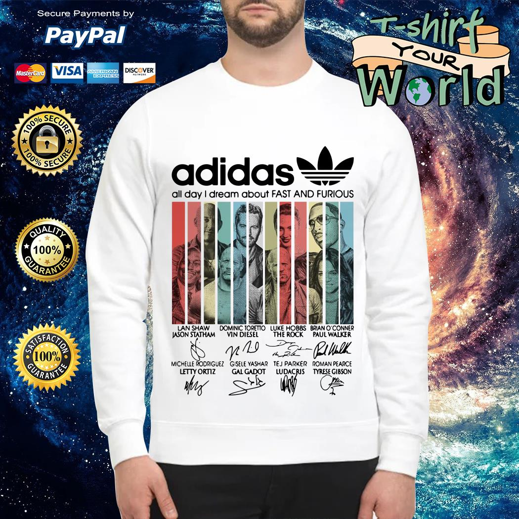 Adidas all day I dream about Fast and Furious signature Sweater