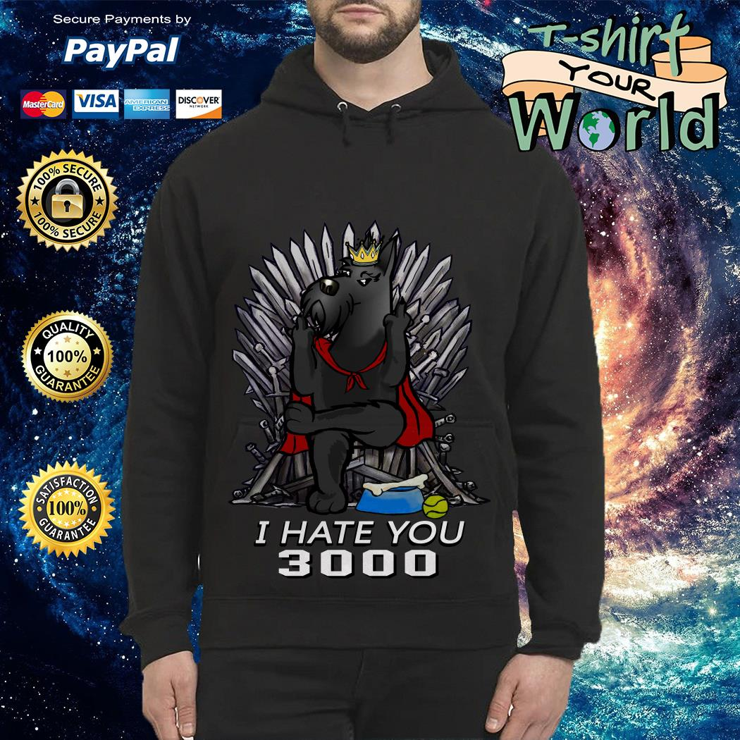 Game Of Thrones Scotland King I hate you 3000 Hoodie