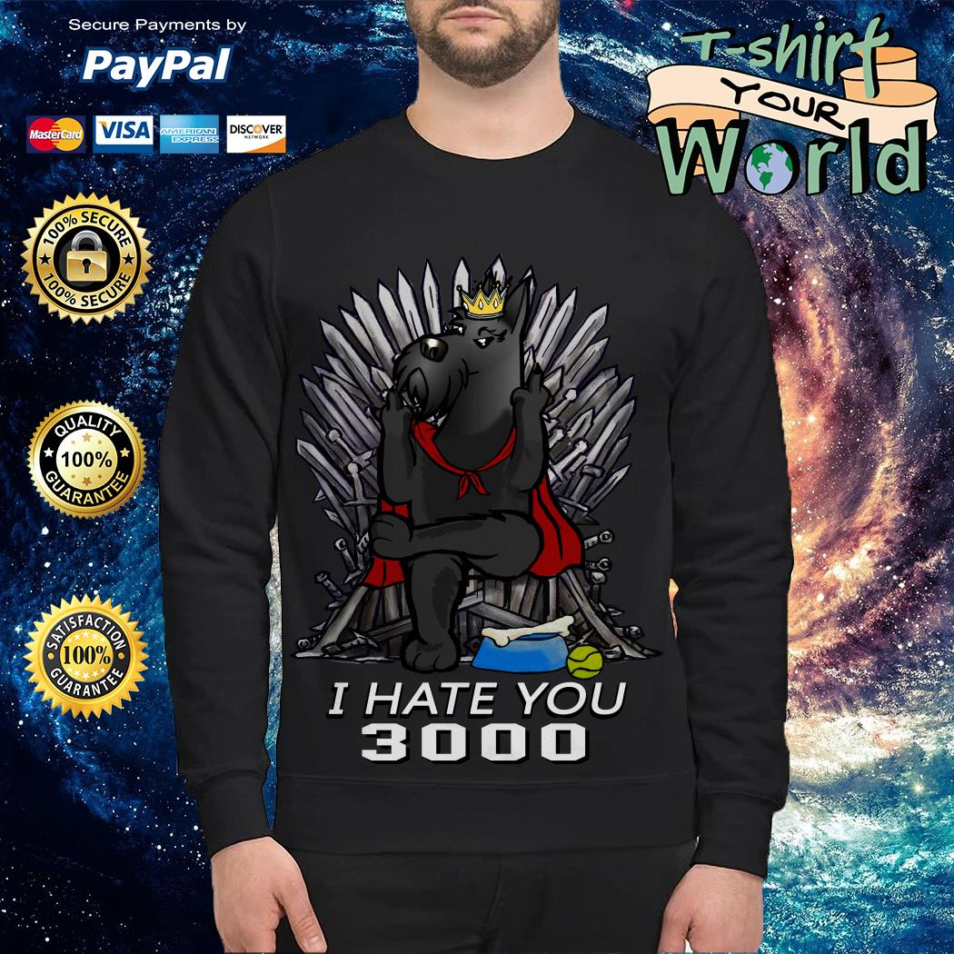 Game Of Thrones Scotland King I hate you 3000 Sweater
