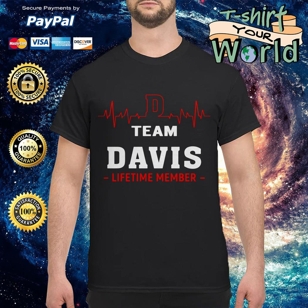 Heartbeat team Davis lifetime member shirt
