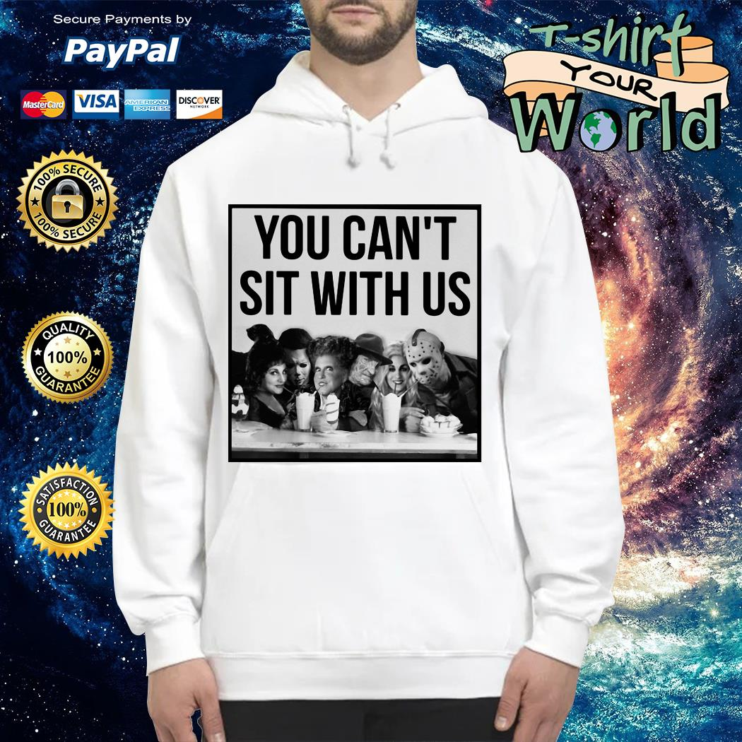 Horror Movie and Hocus Pocus you can't sit with us Halloween Hoodie
