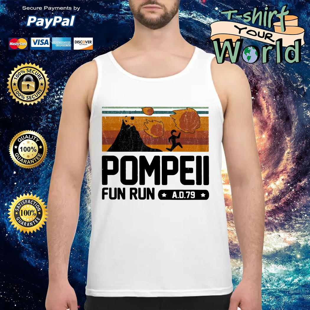 Pompeii fun run AD 79 vintage Tank top