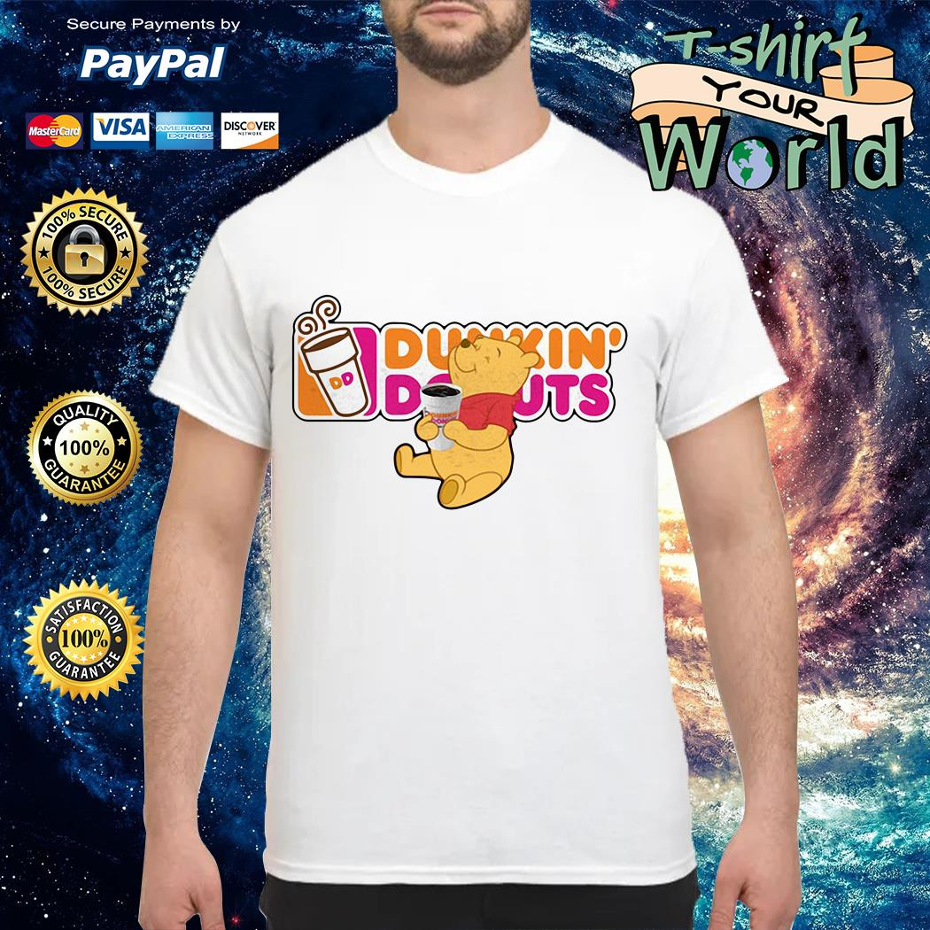 Pooh drink dunkin' donuts shirt