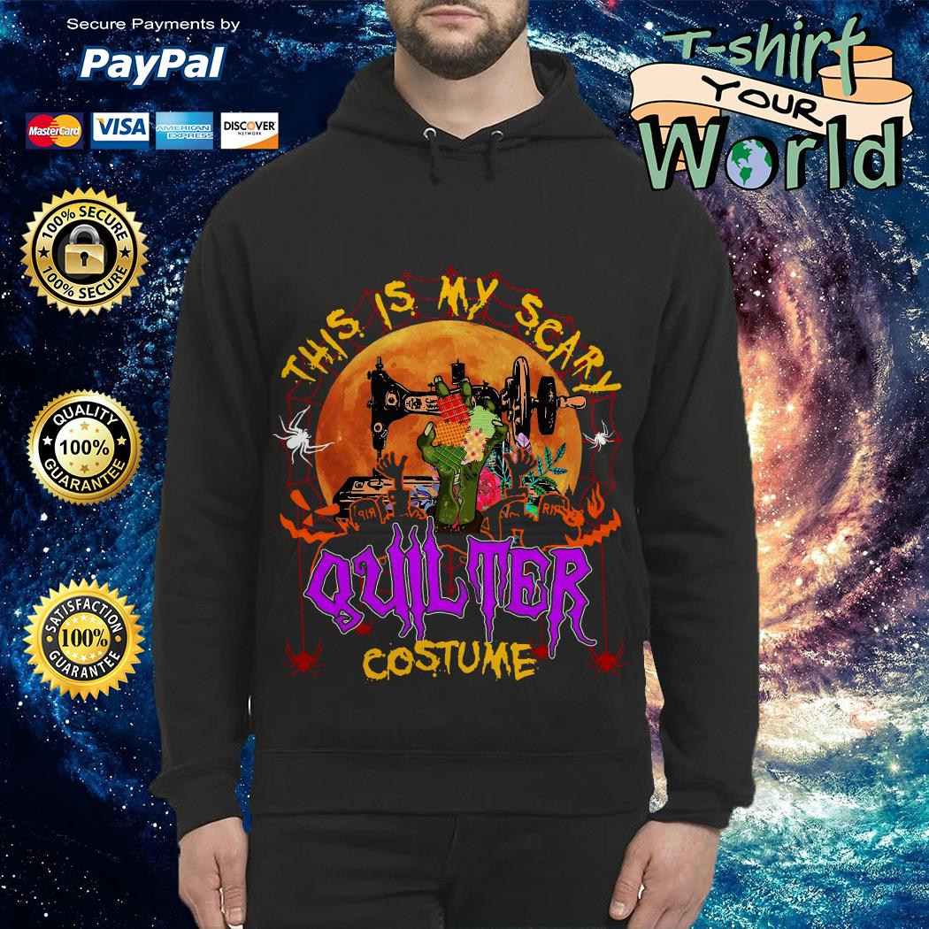 This Is My Scary Quilter Costume Hoodie