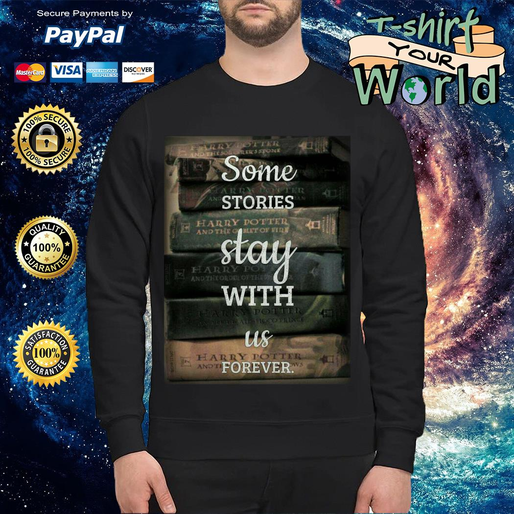 Some Stories Stat with Us forever Sweater