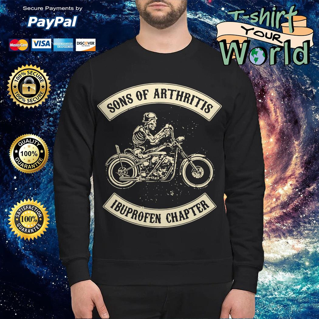 Sons of arthritis Ibuprofen chapter Sweater