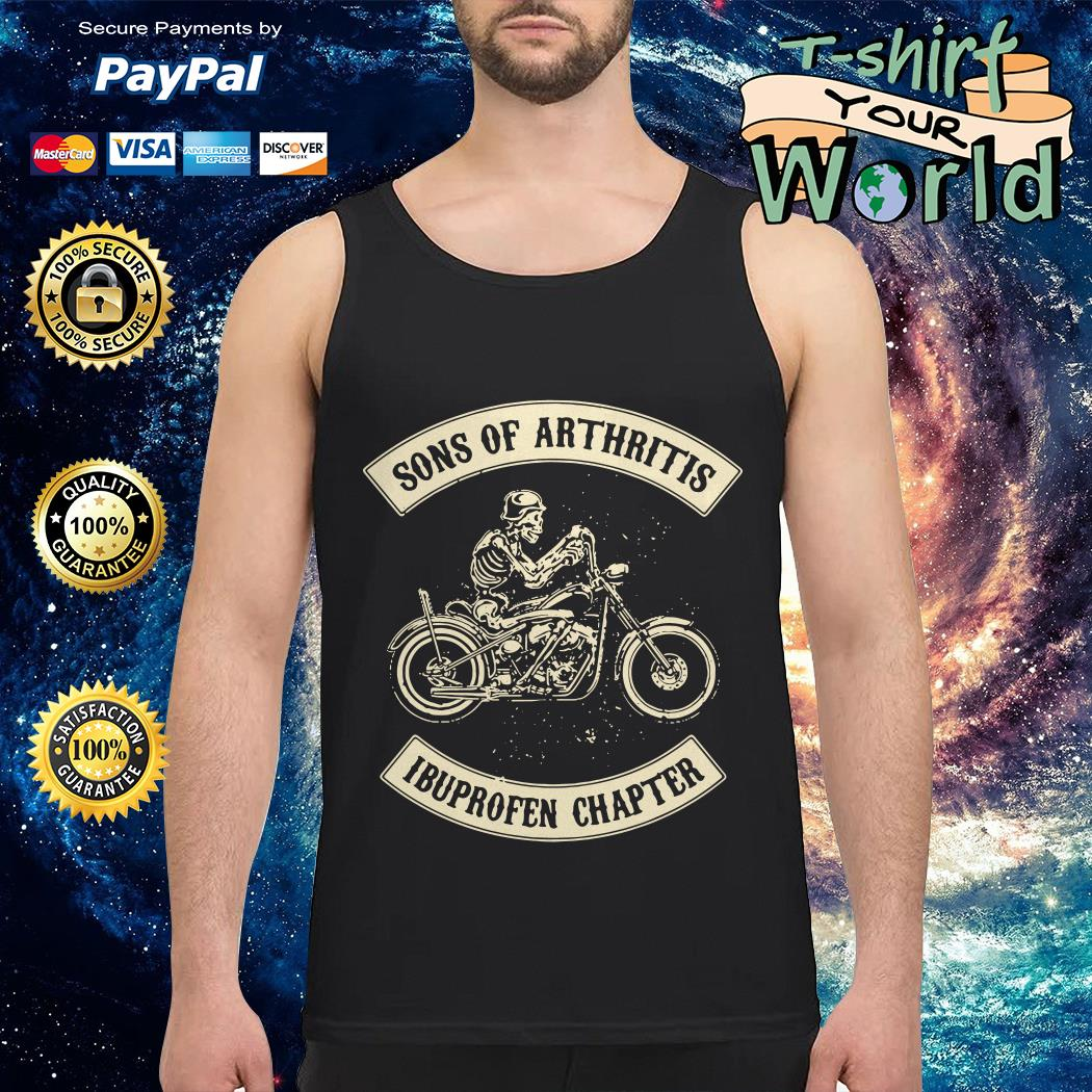 Sons of arthritis Ibuprofen chapter Tank top