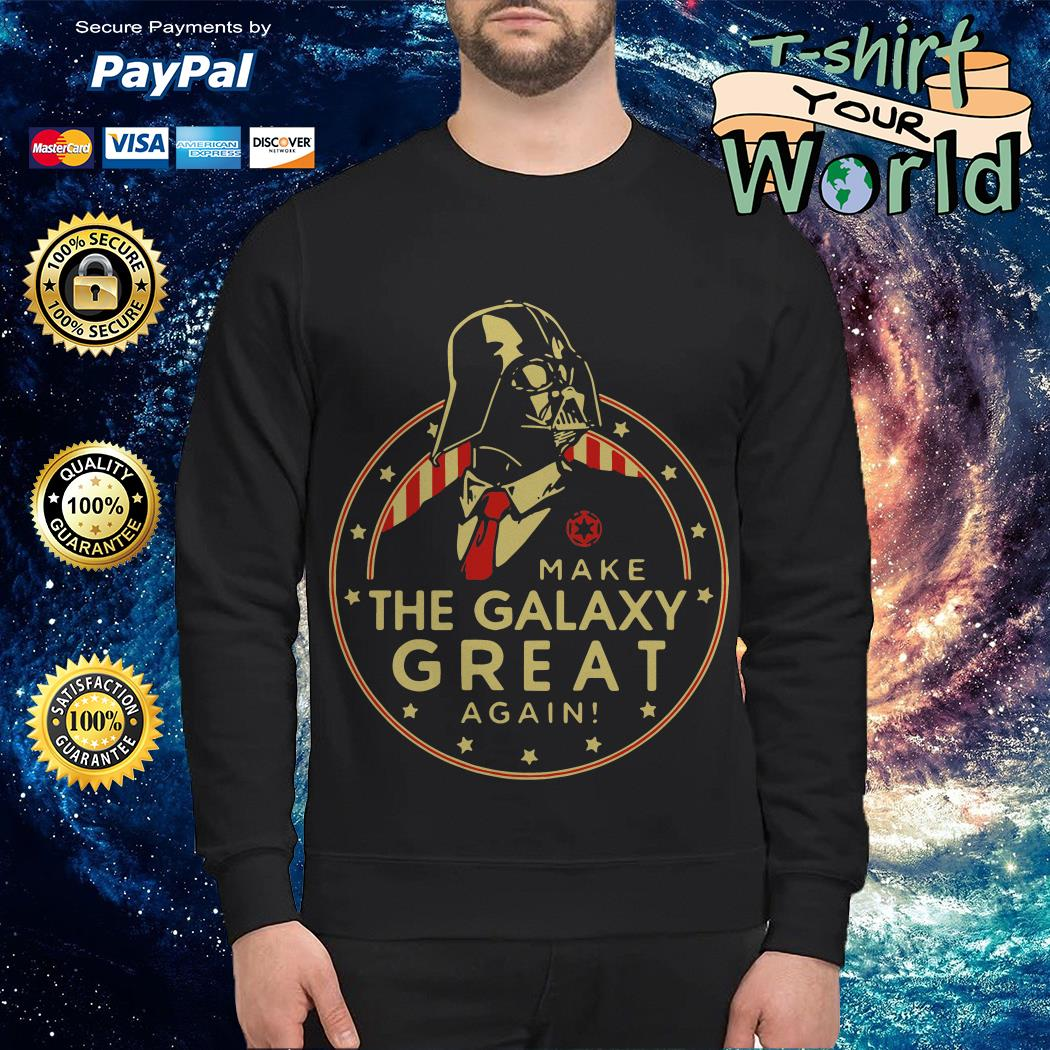 Star Wars The Force Make The Galaxy Great Again Sweater