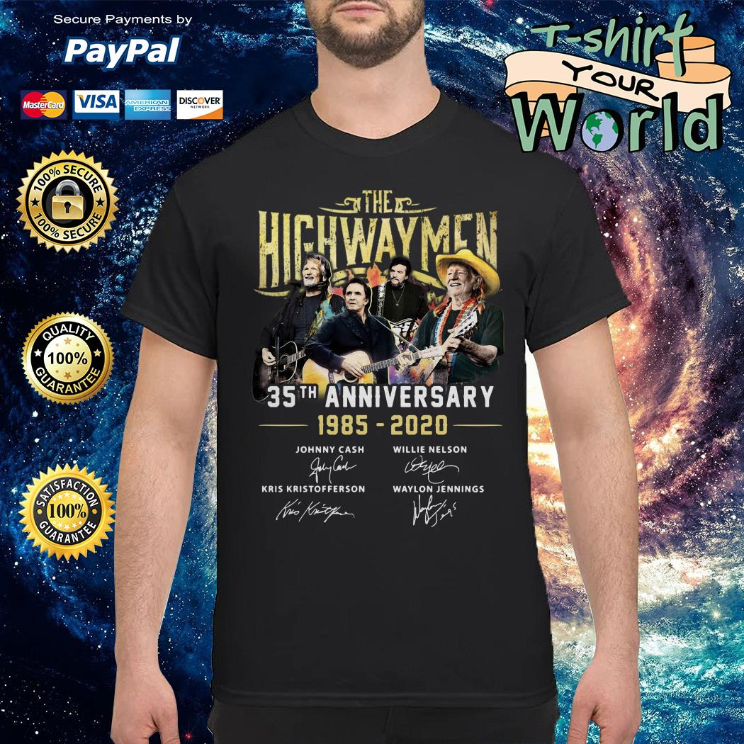 The Highwaymen 35th anniversary 1985 2020 signature shirt