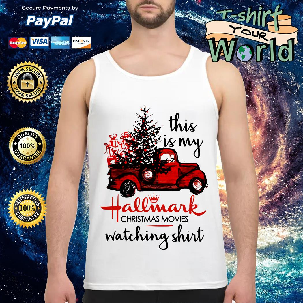 This is my Hallmark Christmas movies watching Tank top