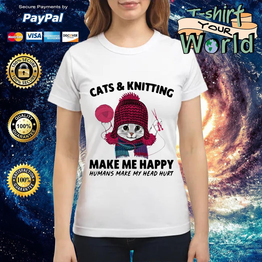 Ladies teeCats and knitting make me happy humans make my head hurt Ladies tee