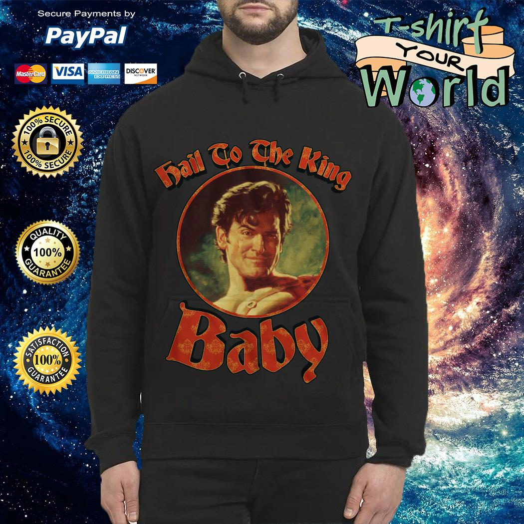 Hail to the King Baby Army of Darkness Hoodie