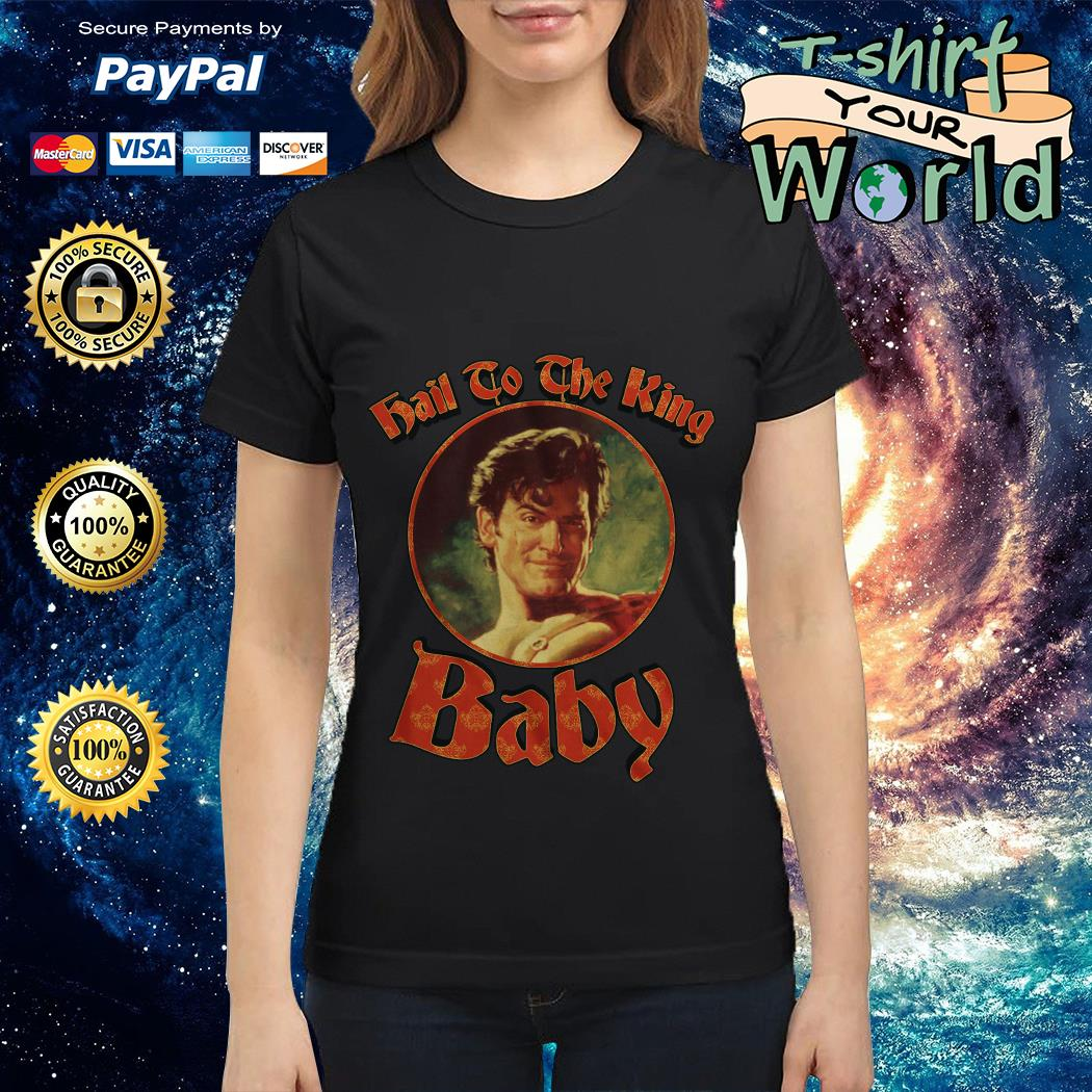 Hail to the King Baby Army of Darkness Ladies tee