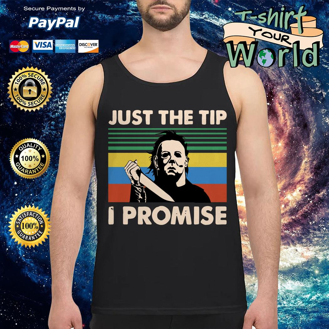 Michael Myers just the tip I promise vintage Tank top