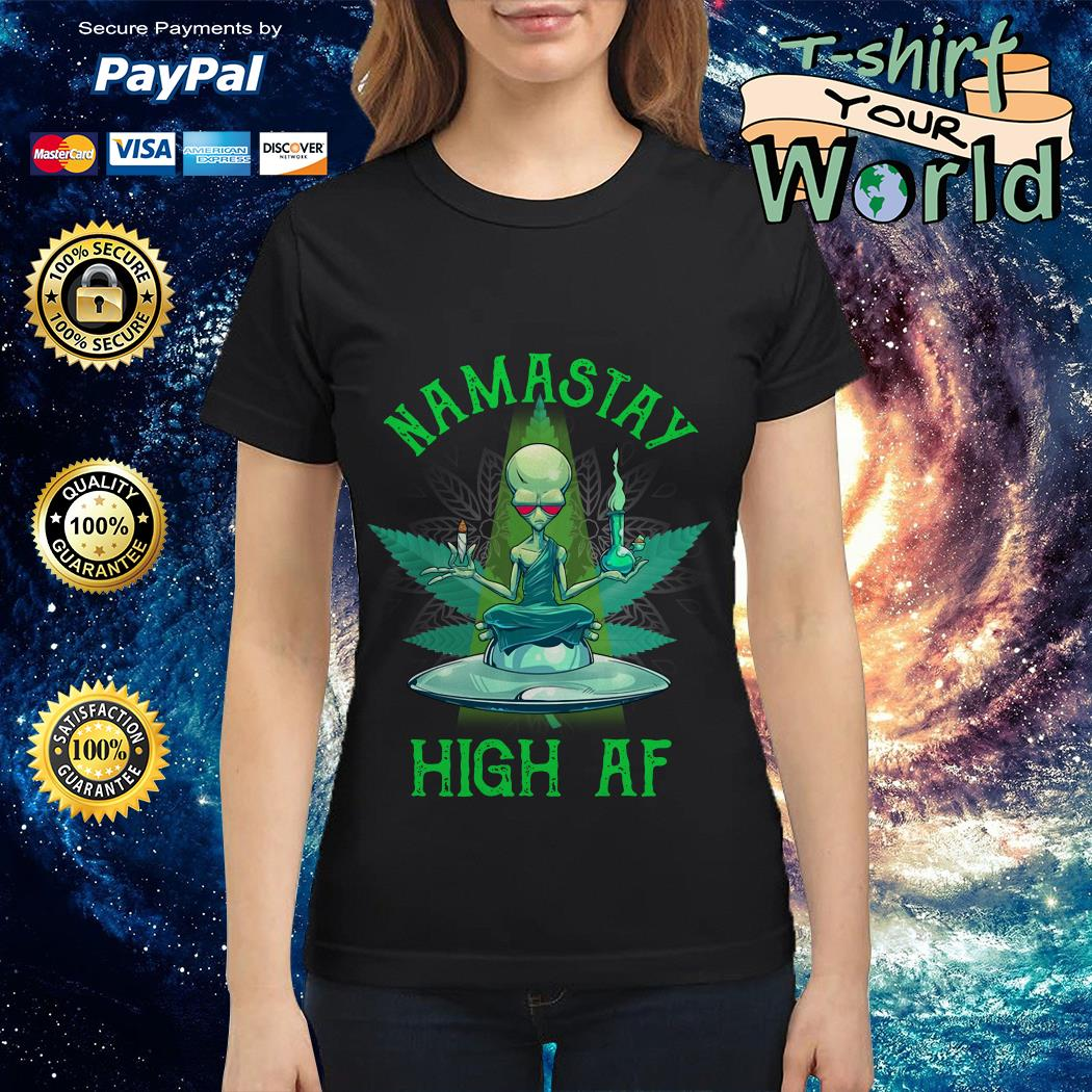 Namastay high af UFO and weed Ladies tee