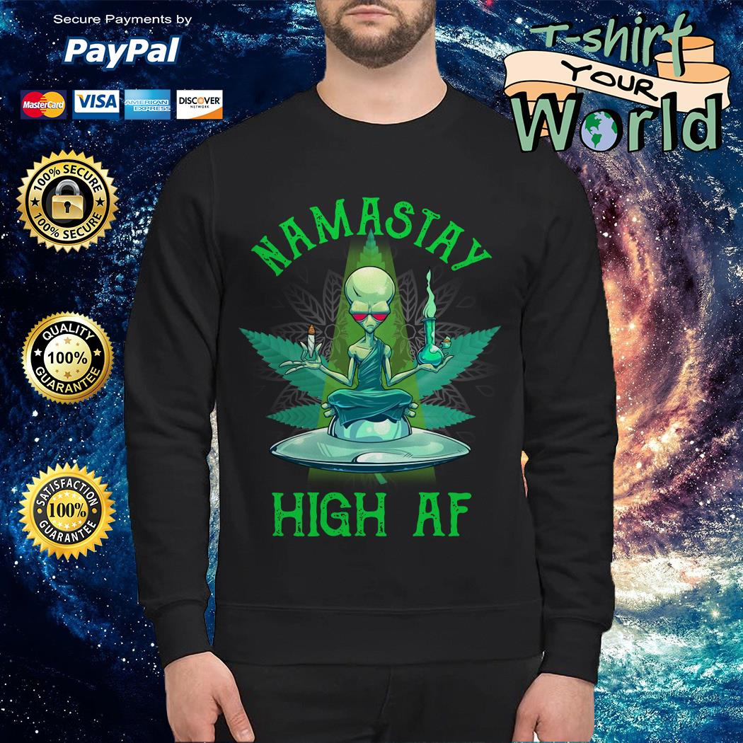 Namastay high af UFO and weed Sweater