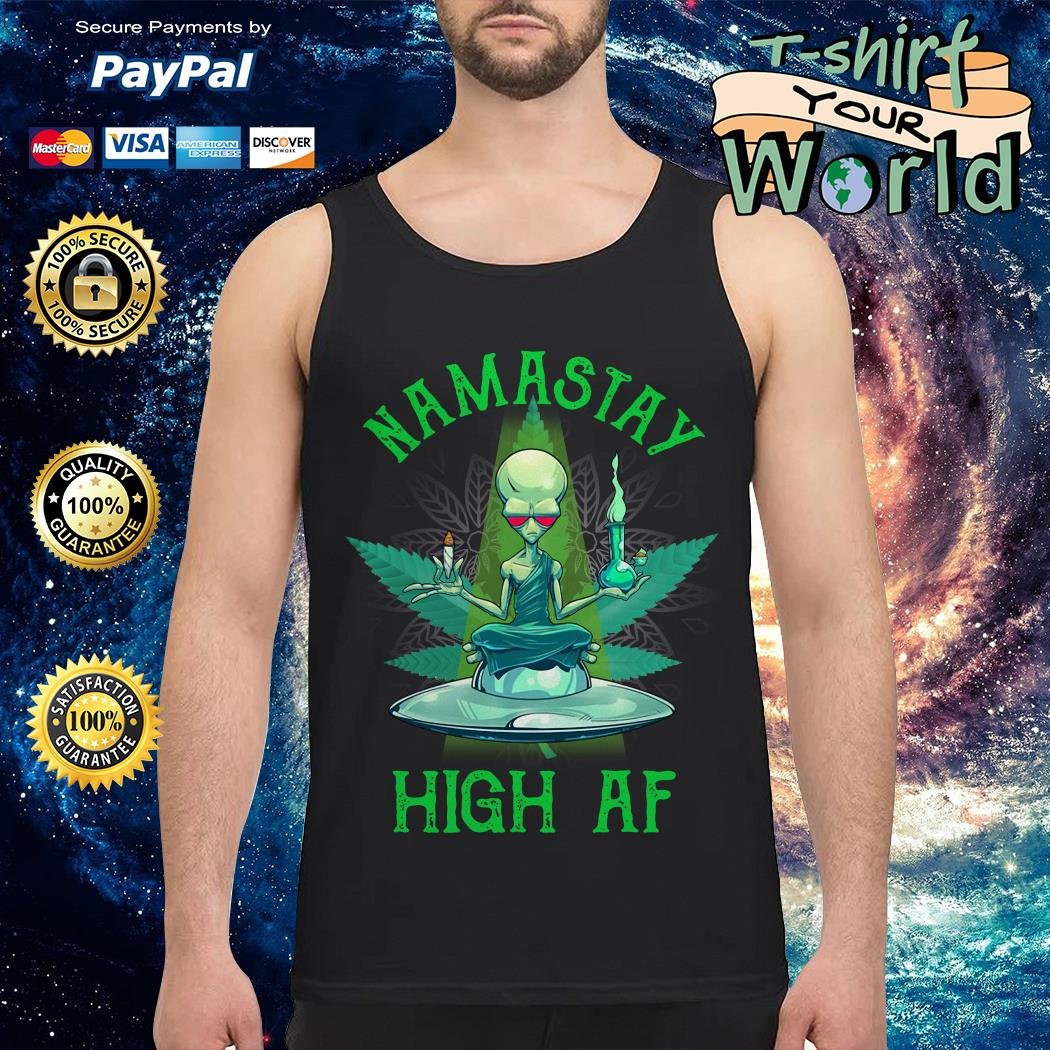 Namastay high af UFO and weed Tank top