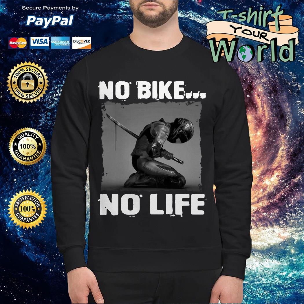 No bike no life Sweater