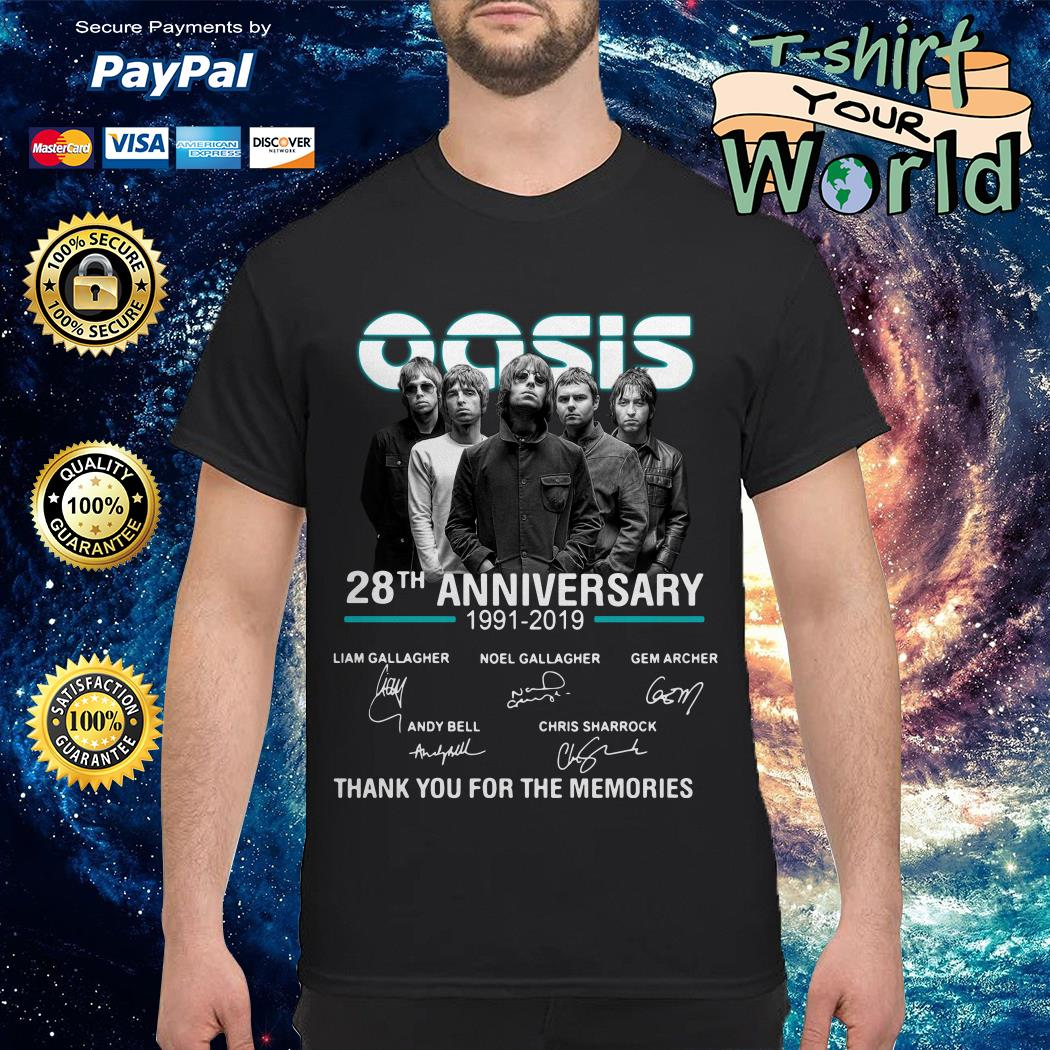 Oasis 28th Anniversary 1991 2019 thank You for the memories shirt
