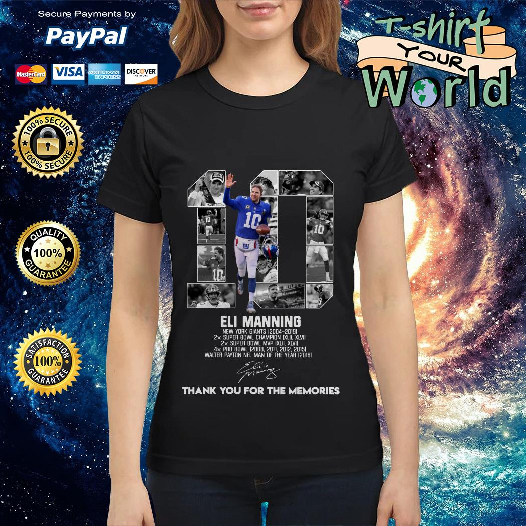 Official 10 Eli Manning New York Giants 2004-2019 thank you for the memories Ladies tee