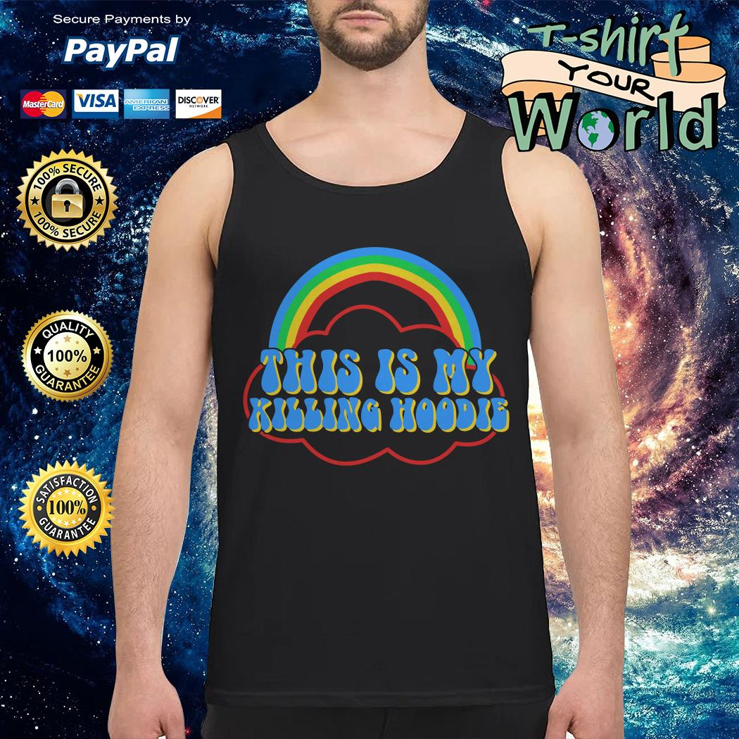 Official This is my killing hoodie Tank top