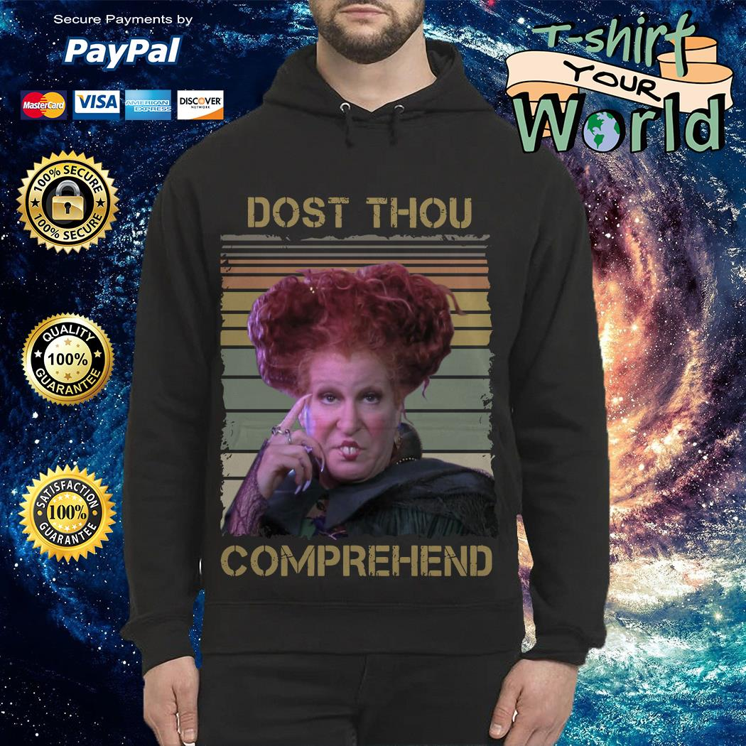 Official Winifred Sanderson dost thou comprehend vintage Hoodie