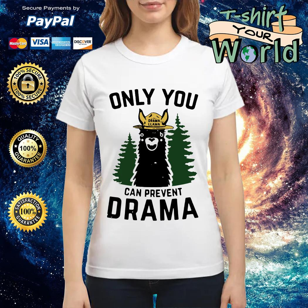 Only you Drama Llama can prevent Drama Ladies tee