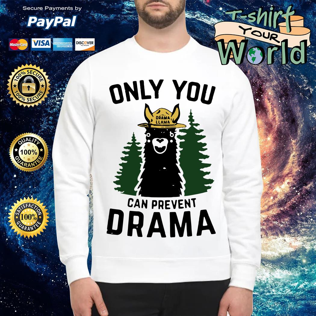 Only you Drama Llama can prevent Drama Sweater