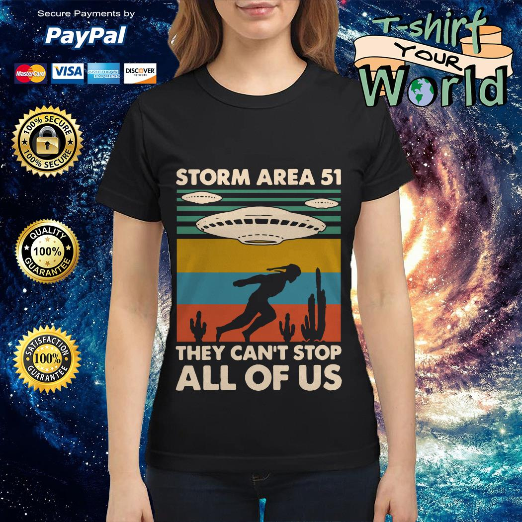 Storm area 51 they can't stop all of us vintage Ladies tee